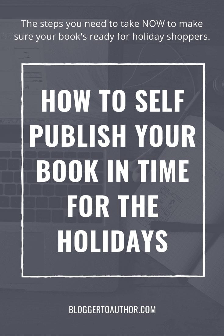 What you need to do to self publish your nonfiction book in time for the holidays, including a checklist to help you stay on track.
