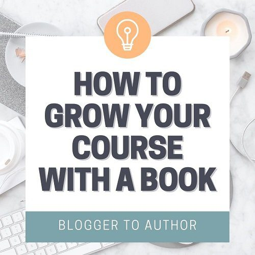 How to Grow Your Course with a Book
